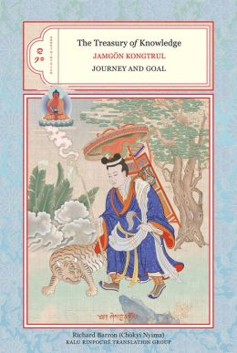 The Treasury of Knowledge, Books 9 & 10: Journey and Goal