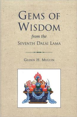 Gems of Wisdom from the Seventh Dalai Lama (PagePerfect NOOK Book)