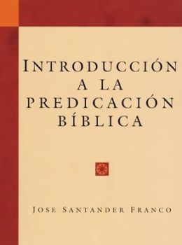 Introduccion a la Predicacion Biblica
