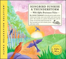 Songbird Sunrise and Thunderstorm (Naturescapes 2)