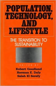 Population Technology and Lifestyle: The Transition to Sustainability
