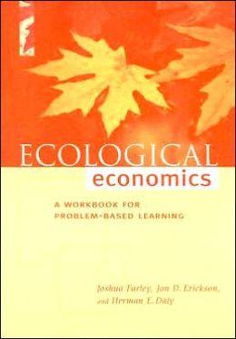 Ecological Economics: A Workbook