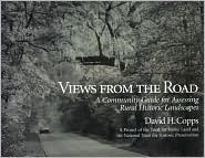 Views From The Road: A Community Guide For Assessing Rural Historic Landscapes