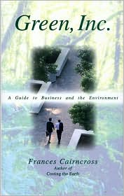 Green Inc.: A Guide to Business and the Environment