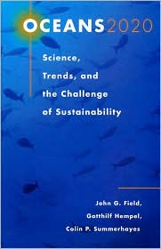 Oceans 2020: Science, Trends and the Challenge of Sustainability