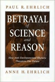 Betrayal of Science and Reason: How Anti-Environmental Rhetoric Threatens Our Future