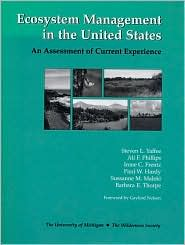Ecosystem Management in the United States: An Assessment of Current Experience