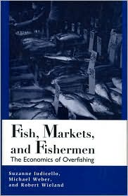 Fish Markets and Fishermen: The Economics of Overfishing