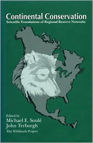 Continental Conservation: Scientific Foundations of Regional Reserve Networks