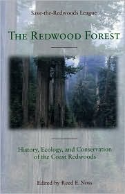 TheRedwood Forest: History Ecology and Conservation of the Coast Redwoods