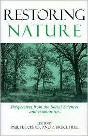 Restoring Nature: Perpectives from the Social Sciences and Humanities