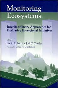 Monitoring Ecosystems: Interdisciplinary Approaches for Evaluating Ecoregional Initiatives