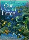 Our Ocean Home