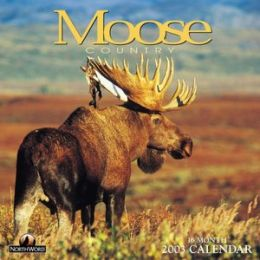 2003 Moose Country Wall Calendar
