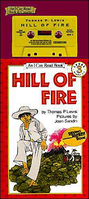 Hill of Fire: (I Can Read Book Series: Level 3)