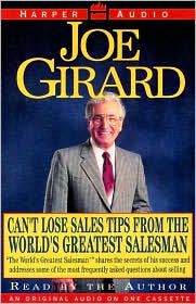 Can't Lose Sales Tips from the World's Greatest Salesman