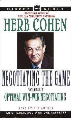 Negotiating the Game The Win-Win Negotiating Strategy