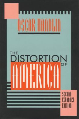 Distortion of America: Second Edition