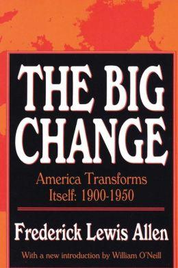 The Big Change