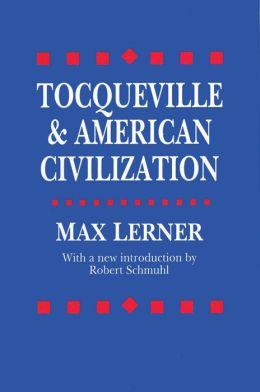 Tocqueville and American Civilization