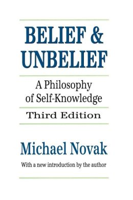 Belief and Unbelief: A Philosophy of Self-Knowledge