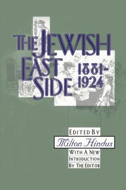 Jewish East Side: 1881-1924