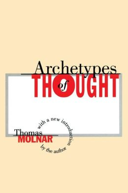 Archetypes of Thought