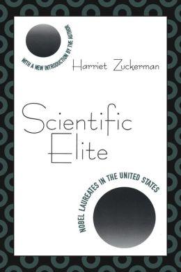 Scientific Elite: Nobel Laureates in the United States