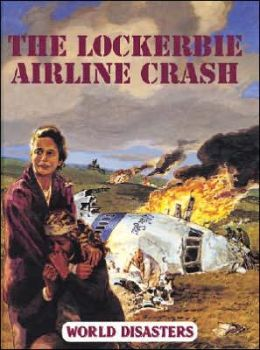 The Lockerbie Airline Crash