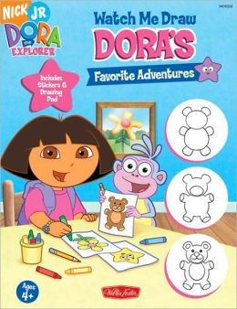 Watch Me Draw Dora's Favorite Adventures