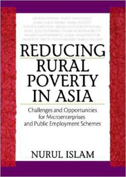 Reducing Rural Poverty in Asia: Challenges and Opportunities for Microenterprises and Public Employment Schemes