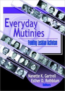 Everyday Mutinies