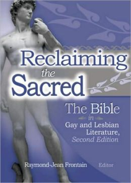 Reclaiming the Sacred: The Bible in Gay and Lesbian Literature
