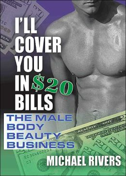 I'll Cover You in $20 Bills