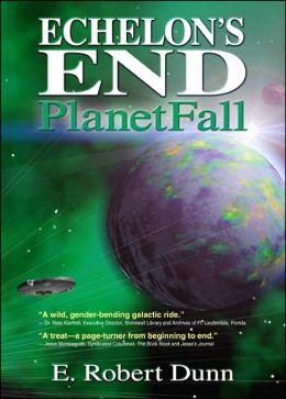 Echelon's End: Planetfall