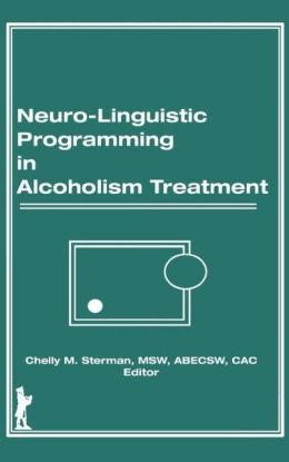 Neuro-Linguistic Programming in Alcoholism Treatment