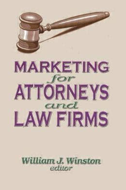Marketing for Attorneys and Law Firms
