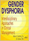 Gender Dysphoria: Interdisciplinary Approaches in Clinical Management