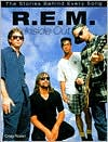 R. E. M. inside out: The Stories behind Every Song