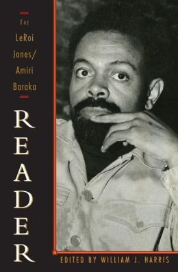 The Leroi Jones - Amiri Baraka Reader
