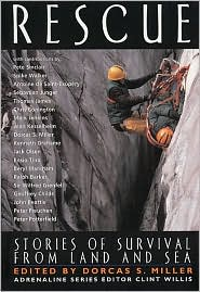 Rescue: Stories of Survival from Land and Sea