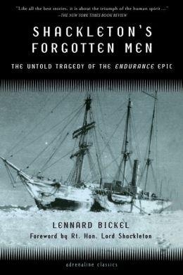 Shackleton's Forgotten Men: The Untold Tragedy of the Endurance Epic(Adrenaline Classics Series)
