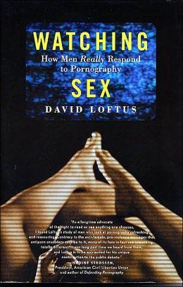 Watching Sex: How Men Really Respond to Pornography
