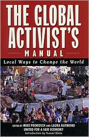 The Global Activist's Manual: Acting Locally to Transform the World