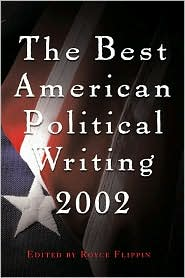 The Best American Political Writing 2002