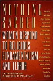 Nothing Sacred: Women Respond to Religious Fundamentalism and Terror