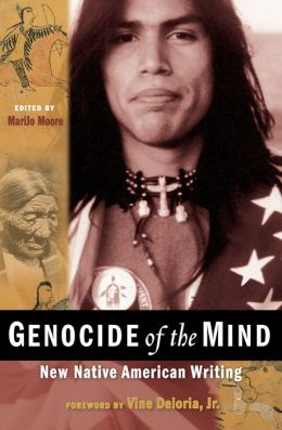 Genocide of the Mind (Native American Studies Series): New Native American Writing