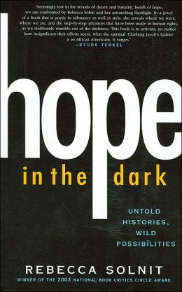 Hope in The Dark: Untold Histories, Wild Possibilties