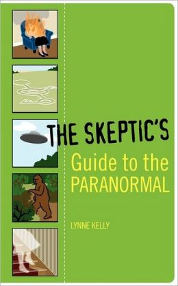 The Skeptics Guide to the Paranormal