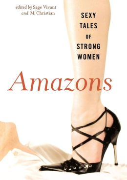 Amazons: Sexy Tales of Strong Women